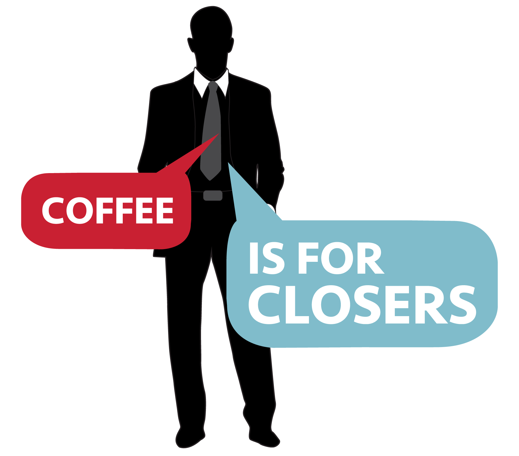 Coffee Is For Closers